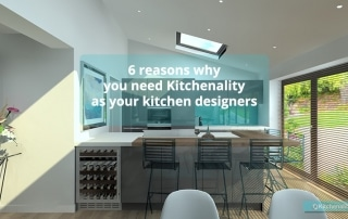 6 reasons why you need Kitchenality as your kitchen designers