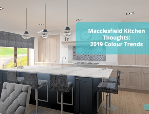Macclesfield Kitchen Thoughts: 2019 Colour Trends